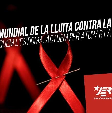 Trenquem l'estigma, actuem per aturar la SIDA!