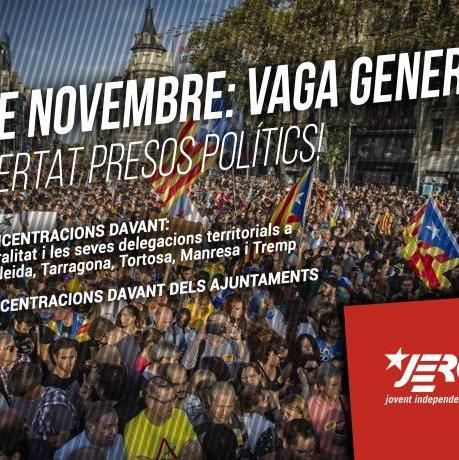8 de novembre: Vaga General! Llibertat Presos Polítics!