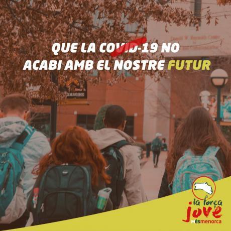 """Des de La Força Jove engegam la campanya """"Que la Covid-19 no acabi amb el nostre futur"""""""