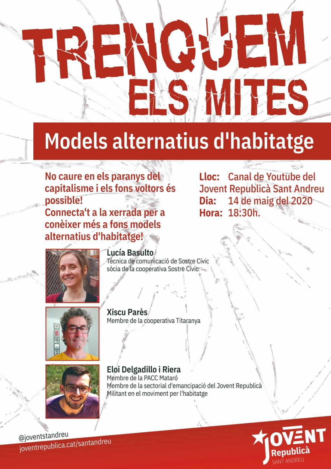 5ena xerrada de 'Trenquem els Mites': Models Alternatius d'Habitatge