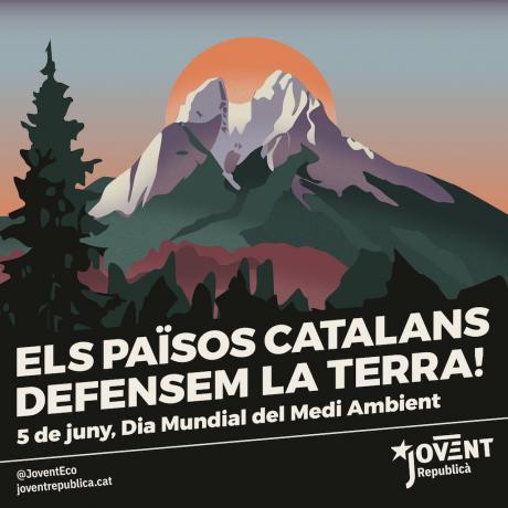 Preservem el nostre entorn, guanyem totes les sobiranies!