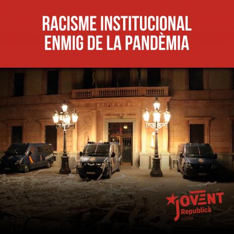 Racisme institucional enmig de la pandèmia