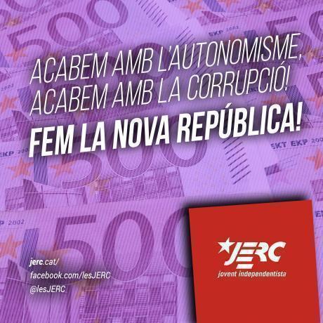 Acabem amb l'autonomisme, acabem amb la corrupció! Fem la nova República!