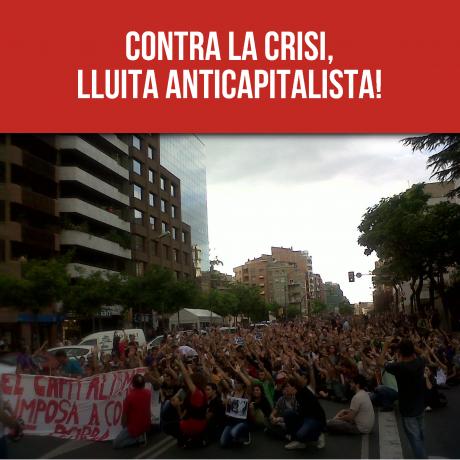 Contra la crisi, lluita anticapitalista!