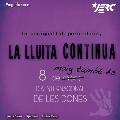 MARGARIDA BORRÀS . La desigualtat persisteix, la lluita continua!