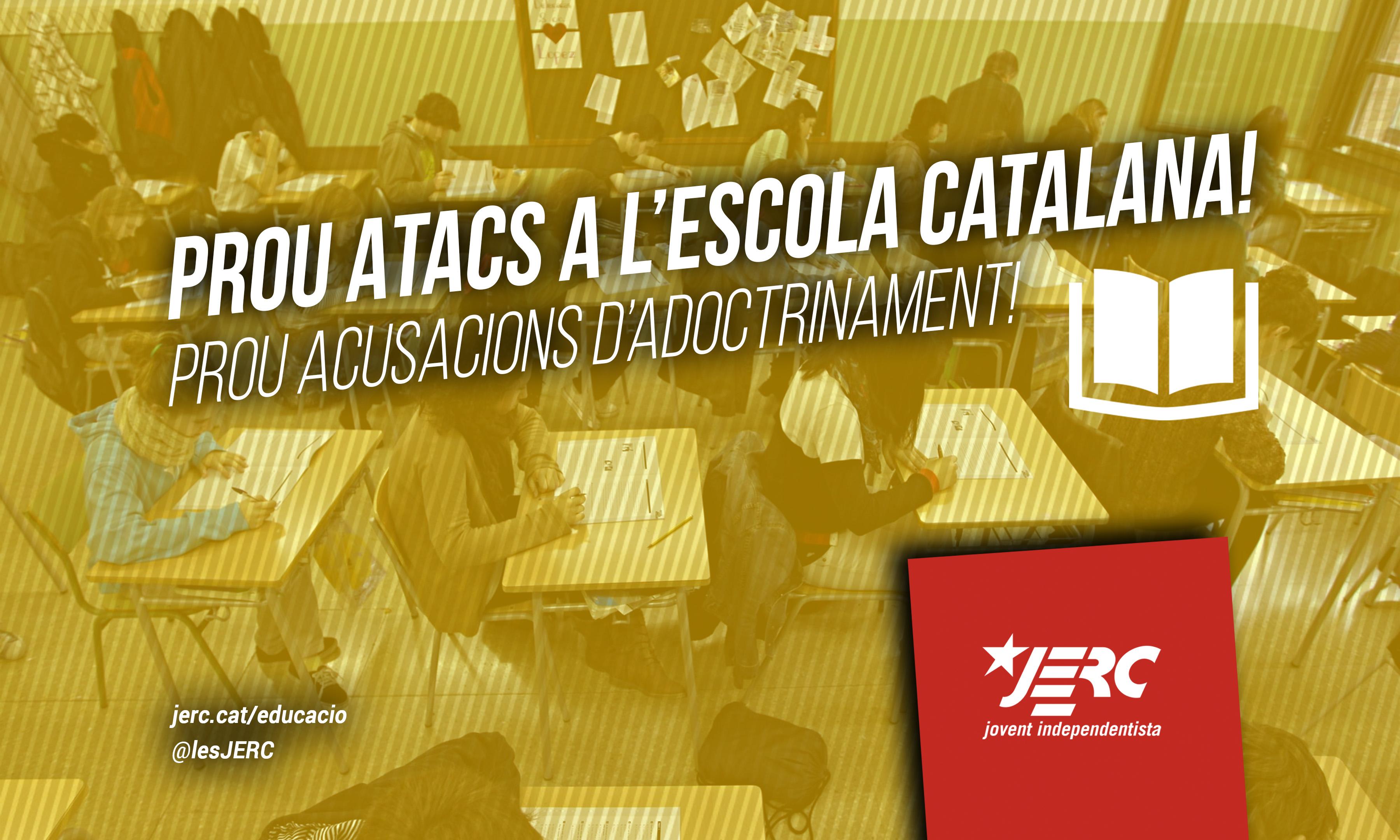 Prou atacs a l'escola catalana!