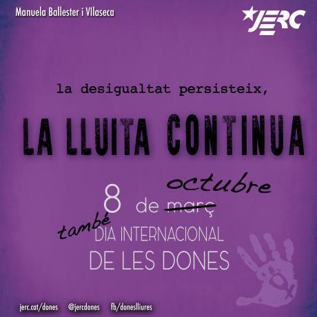 MANUELA BALLESTER I VILASECA. La desigualtat persisteix, la lluita continua!