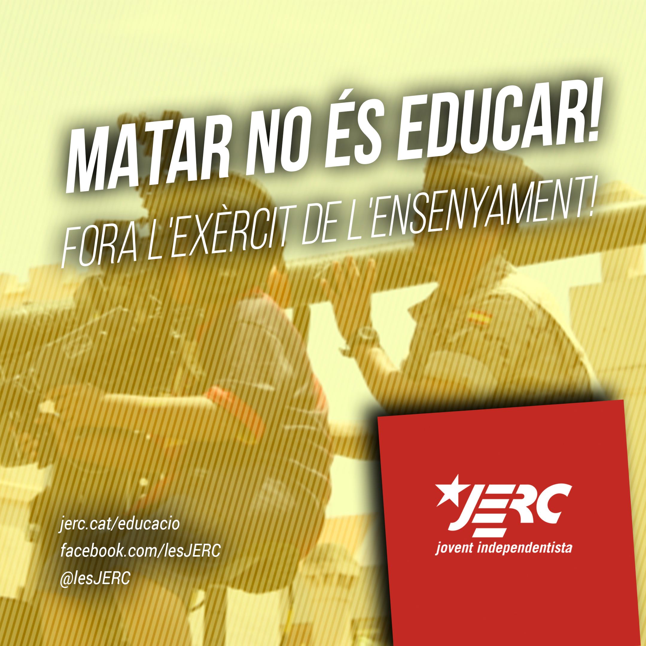 A l'educació no hi ha lloc per a l'exèrcit!