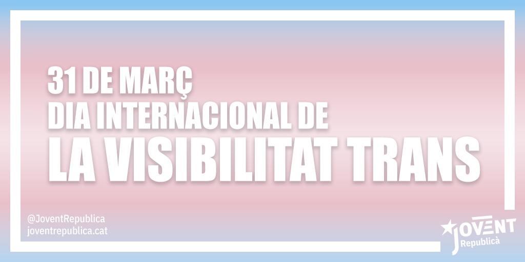 Cal lluitar contra totes les opressions i discriminacions i per tant també cal lluitar perquè el col·lectiu trans sigui reconegut