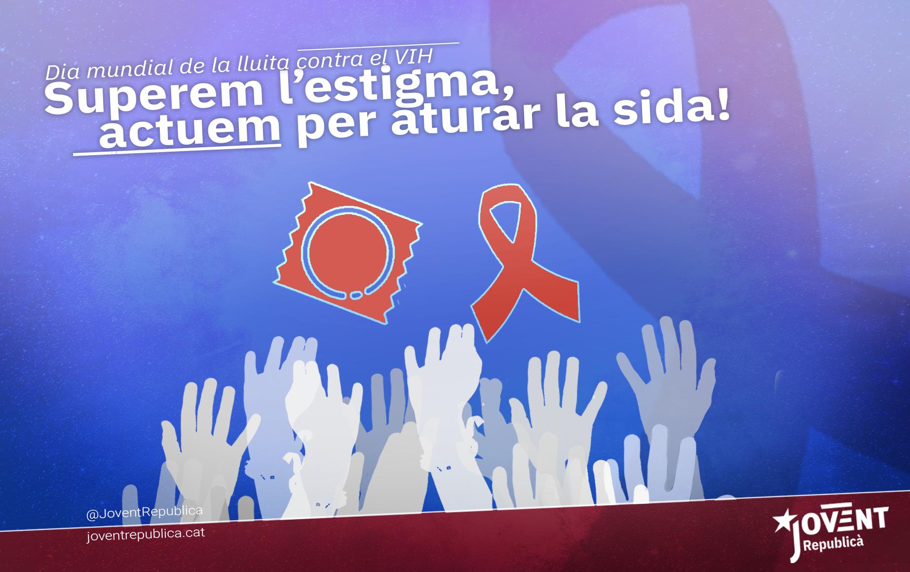 Actuar contra la SIDA és responsabilitat de tots.