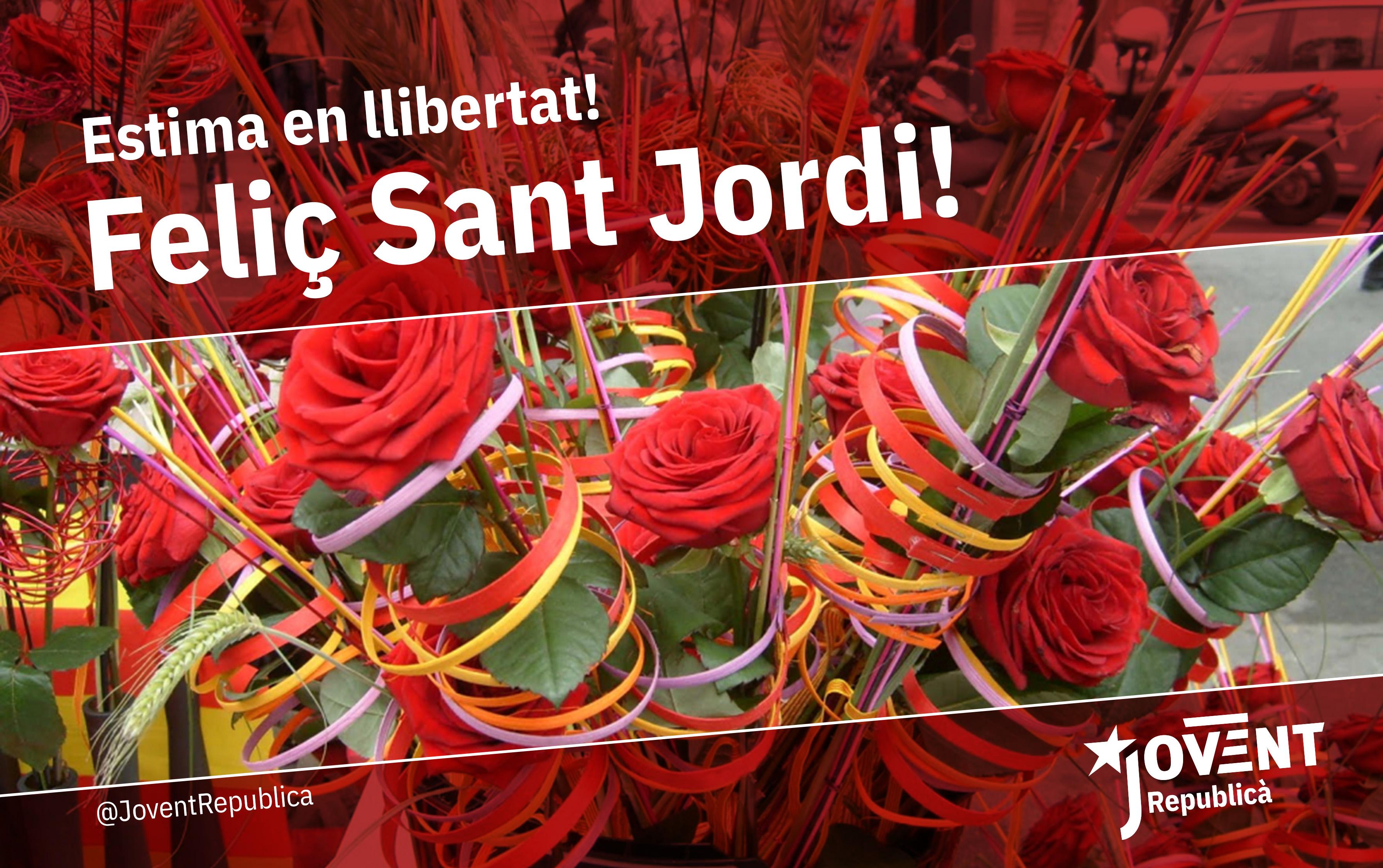 Visca l'amor i la llibertat! Feliç Sant Jordi!