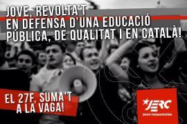 Les JERC cridem a tots els estudiants d'intituts i universitats a sumar-se a la vaga