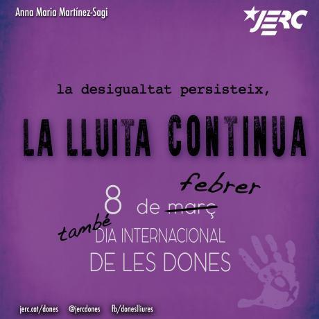 ANNA MARIA MARTÍNEZ-SAGI. La desigualtat presisteix, la lluita continua!